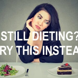 YOUR DIET KEEPS YOU FOOD-FOCUSED AND FAT,  NOT HAPPY AND THIN