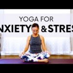 Yoga for Anxiety & Stress Relief, Calm the Mind – Relaxing Gentle Yoga